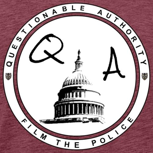 Questionable Authority Film the Police - Men's Premium T-Shirt