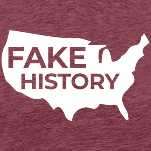 Fake History of America - Men's Premium T-Shirt