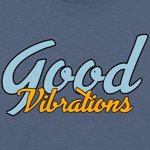 Good Vibrations Feel good Logo - Men's Premium T-Shirt