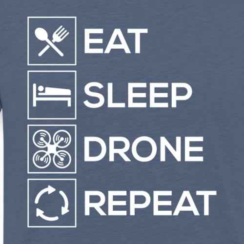 Eat Sleep Drone Repeat - Men's Premium T-Shirt