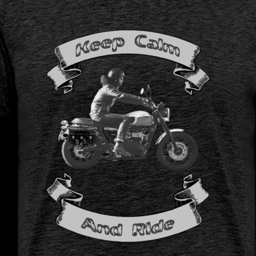 Keep Calm & Ride #2 - Men's Premium T-Shirt