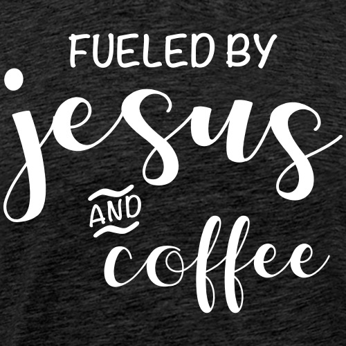 fueled by jesus and coffee - Men's Premium T-Shirt