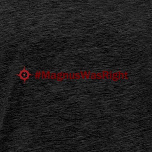 MagnusWasRight - Men's Premium T-Shirt
