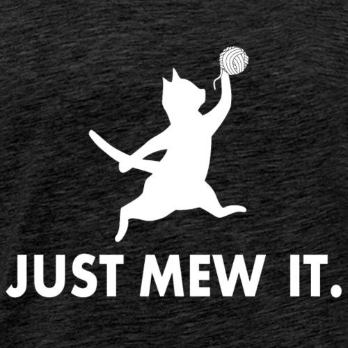 Just Mew It - Men's Premium T-Shirt