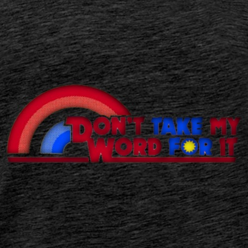 Reading Rainbow - Don't Take My Word For It - Men's Premium T-Shirt