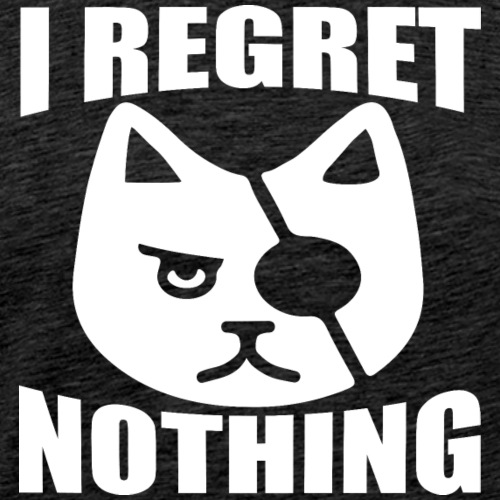 I regret nothing T shirt Design Funny Slogan - Men's Premium T-Shirt