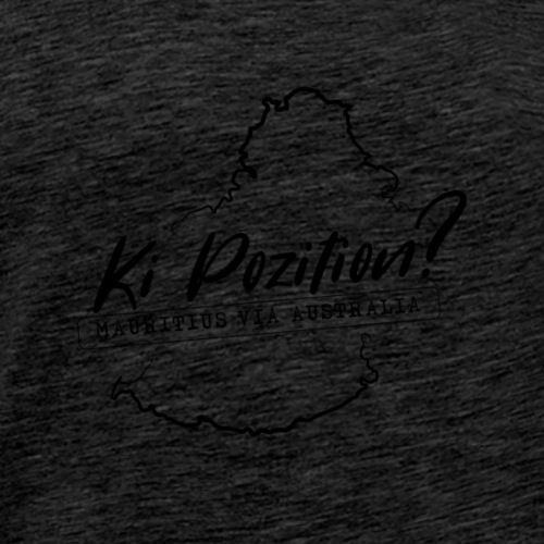 Ki Position? (Mauritius via Australia) - BLACK - Men's Premium T-Shirt