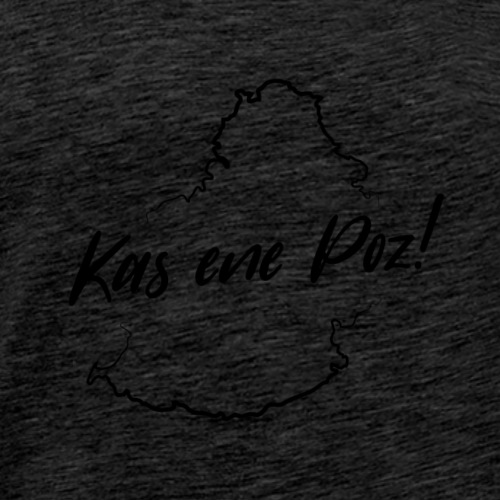 Kas ene poz! - Black - Men's Premium T-Shirt