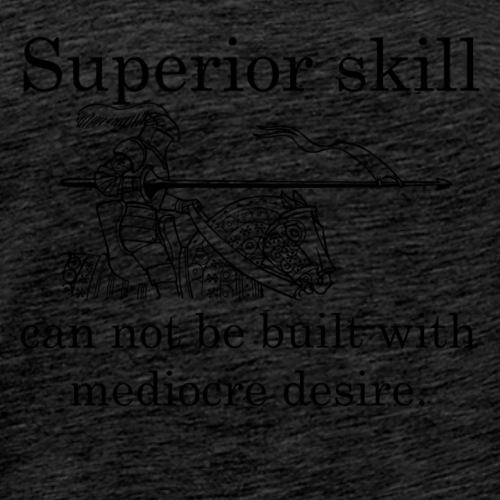 Superior Skill Knight - Men's Premium T-Shirt