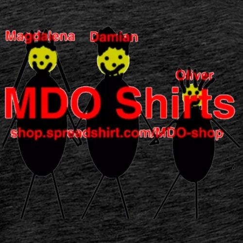 MDO Shirts!! - Men's Premium T-Shirt