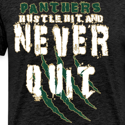 Panthers Hustle Hit and Never Quit - Men's Premium T-Shirt