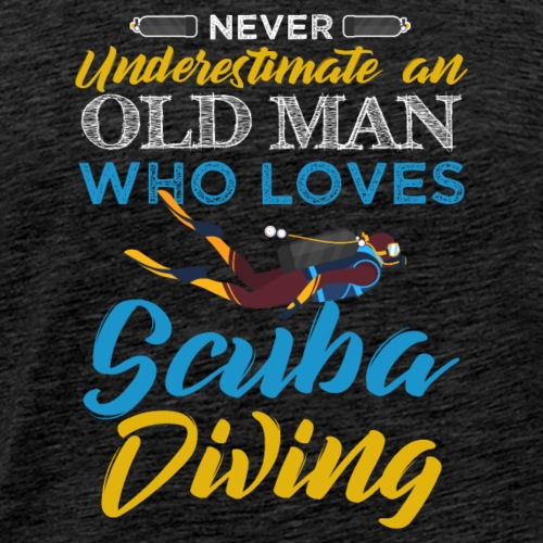Old Man Who Loves Scuba Diving - Men's Premium T-Shirt