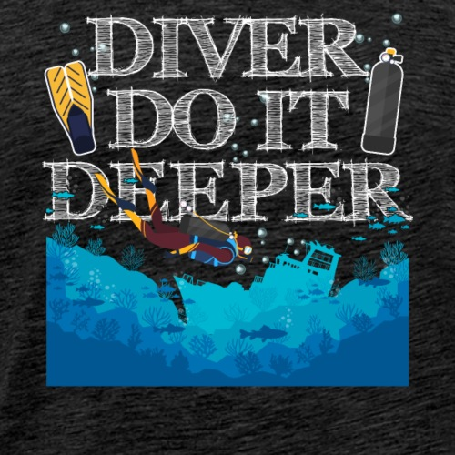 Divers Do It Deeper - Men's Premium T-Shirt