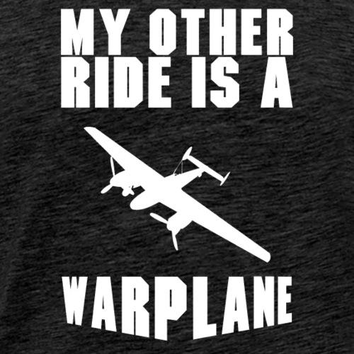My Other Ride - Warplane - Men's Premium T-Shirt