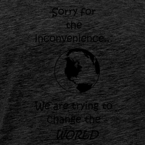 Inconvenience - Men's Premium T-Shirt