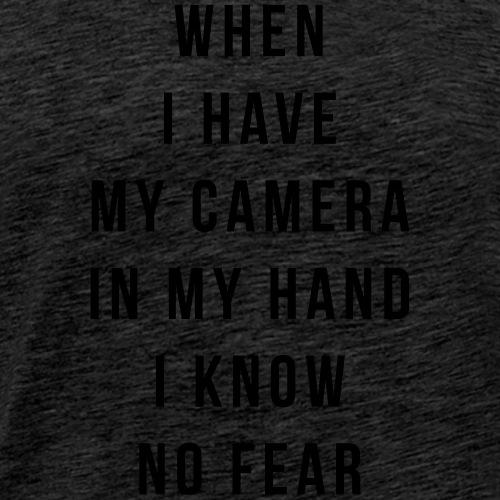 when I have my camera - Men's Premium T-Shirt