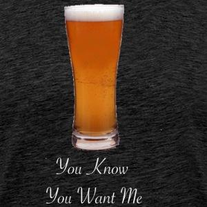 You Want Me - Men's Premium T-Shirt