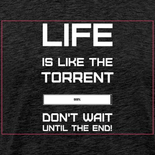 Don't Wait Until the End Motivation Quote - Men's Premium T-Shirt
