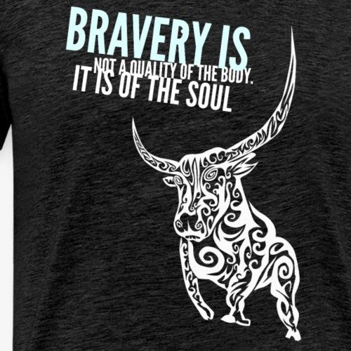 be brave - Men's Premium T-Shirt