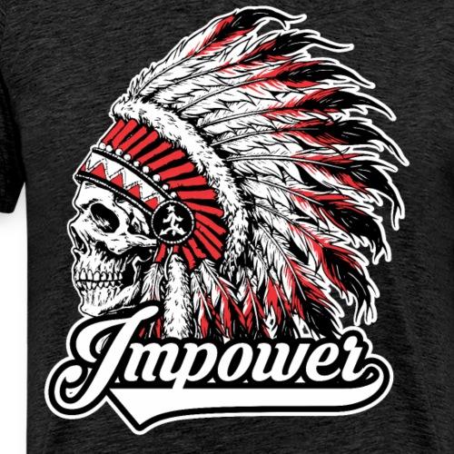 Impower Chief Skull Design - Men's Premium T-Shirt