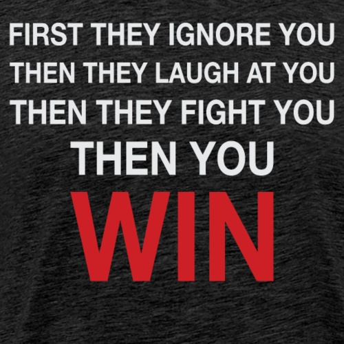 Then You Win T Shirt