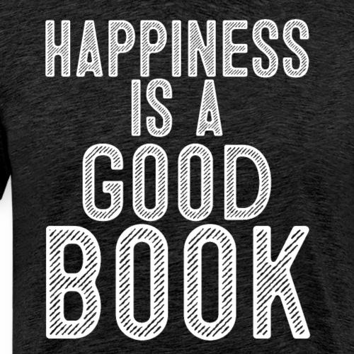 Happiness Is A Good Book - Men's Premium T-Shirt
