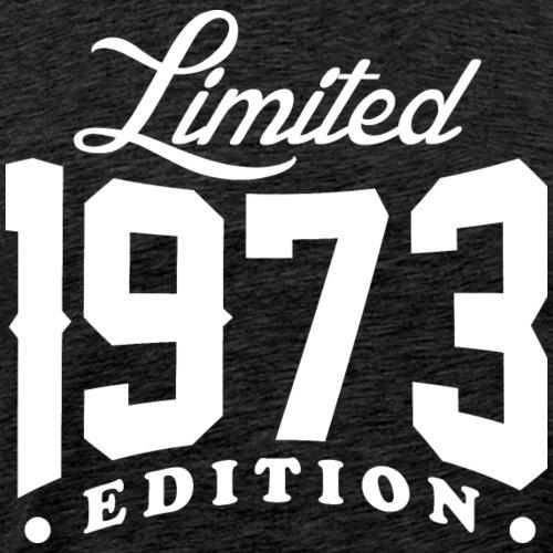 Born In 1973 Limited Edition - Men's Premium T-Shirt