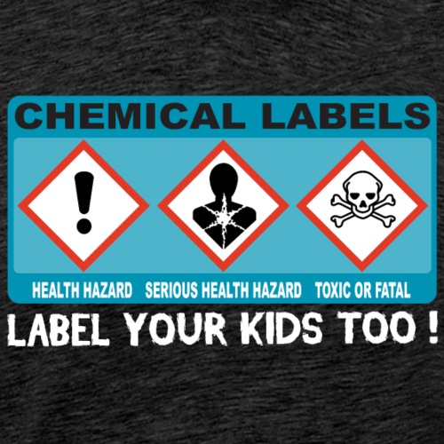 LABEL YOUR KIDS TOO ! - Men's Premium T-Shirt