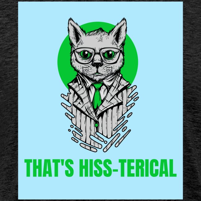 That's Hiss-terical