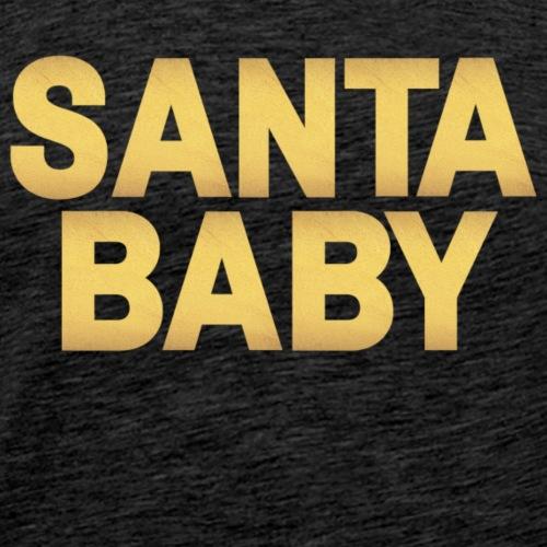 Santa Baby - Men's Premium T-Shirt