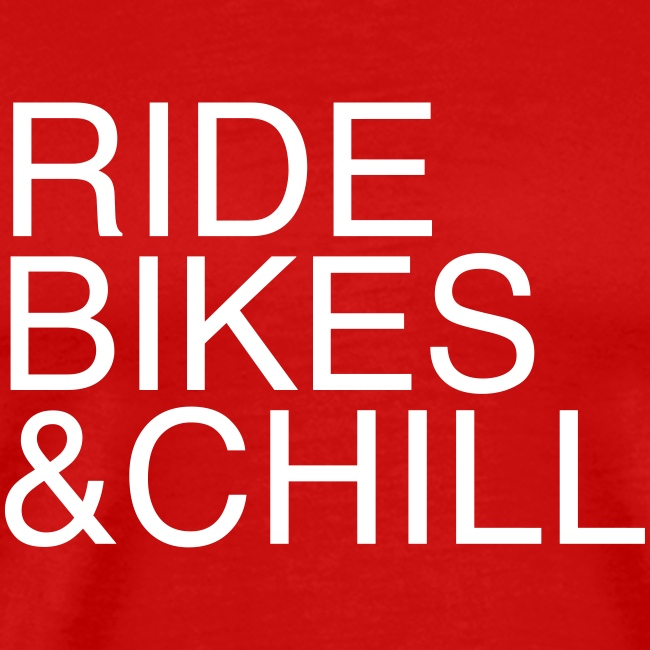 Ride Bikes and Chill