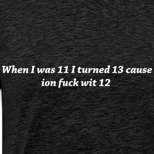 fuck12 - Men's Premium T-Shirt