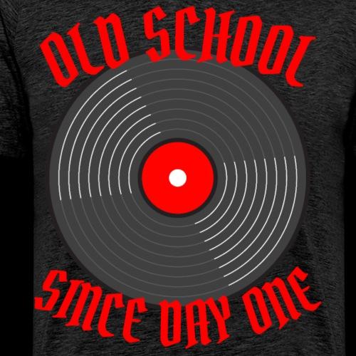 Old School Since Day One | Retro Records - Men's Premium T-Shirt