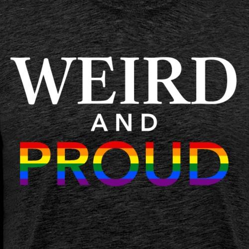 Weird Proud - Men's Premium T-Shirt