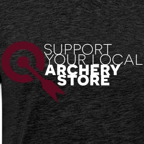 Support your local archery store (by BOWTIQUE) - Men's Premium T-Shirt