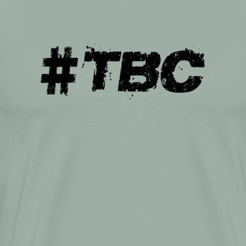 Trashy But Classy - Men's Premium T-Shirt