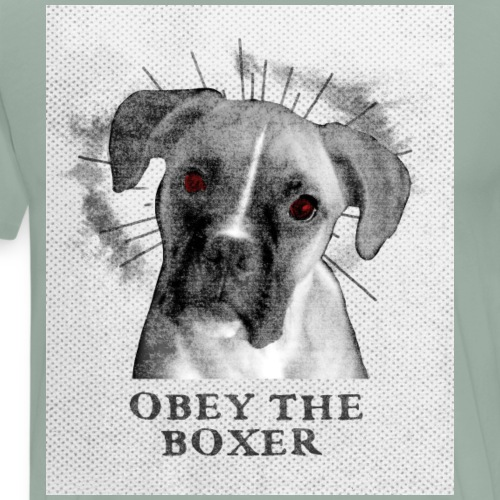 Obey The Boxer Dog Design - Men's Premium T-Shirt