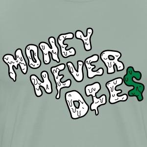 Money Never Dies - Men's Premium T-Shirt