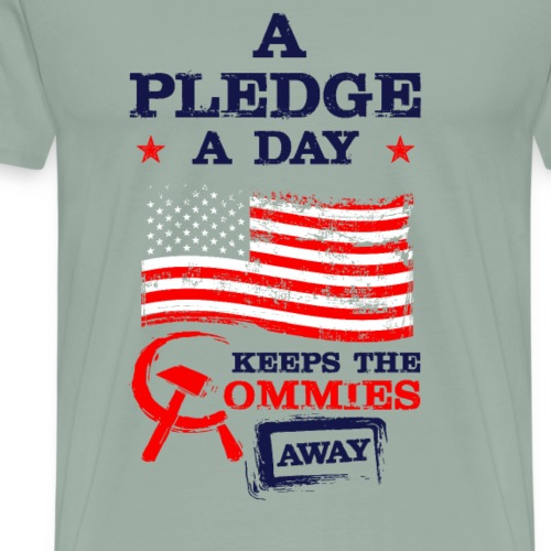 A Pledge A Day Keeps The Commies Away - Men's Premium T-Shirt