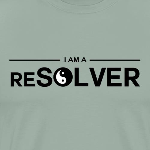 I Am A Resolver - Men's Premium T-Shirt