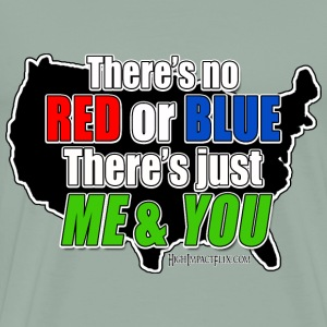 There's no red or blue There's Just Me & You - Men's Premium T-Shirt