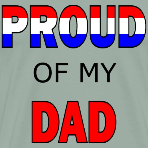 Proud of my dad - Men's Premium T-Shirt