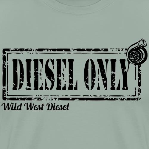 diesel only - Men's Premium T-Shirt