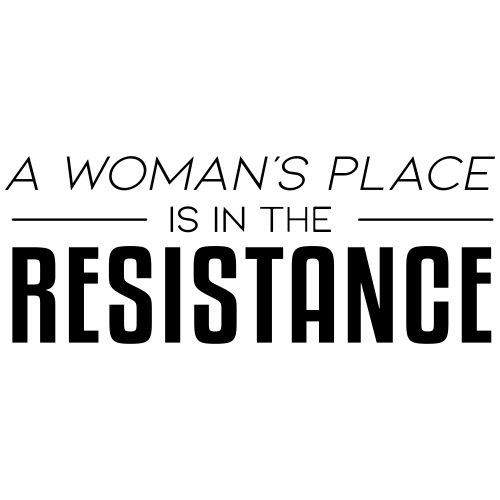 A Woman's Place is in the Resistance - Men's Premium T-Shirt