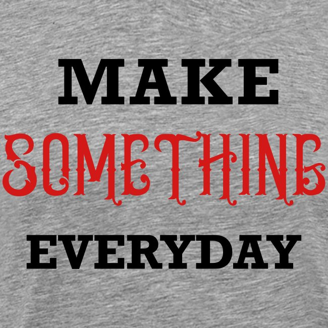 Make Something Everyday