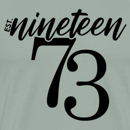 Est nineteen73 - Men's Premium T-Shirt