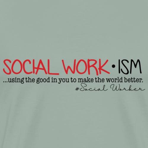 Social Work-ISM - Men's Premium T-Shirt