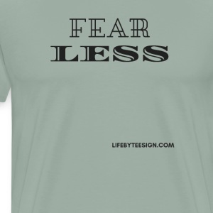 FearLESS - Men's Premium T-Shirt