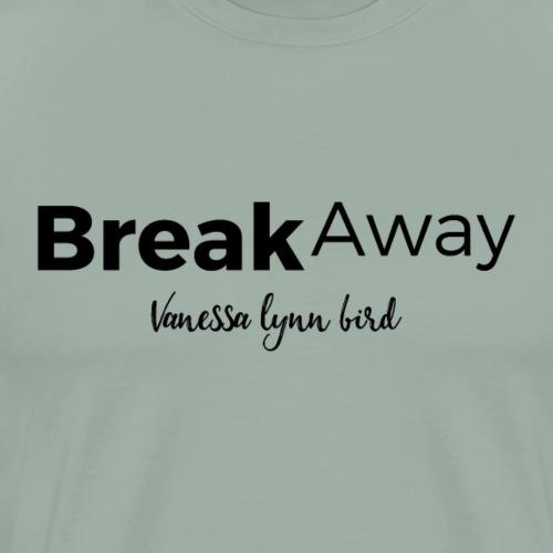 Break Away Black Logo - Men's Premium T-Shirt