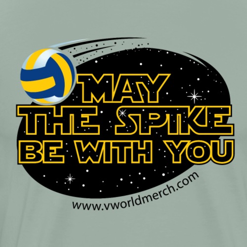 May The Spike Be With You - Men's Premium T-Shirt